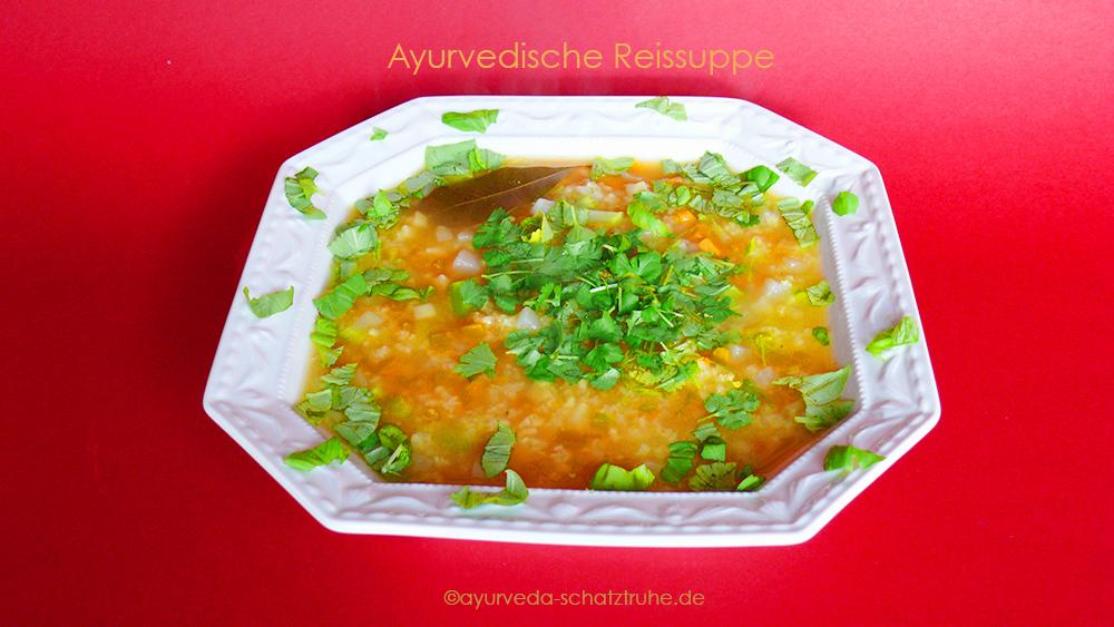Ayurveda Erkältung grippaler Infekt Reissuppe