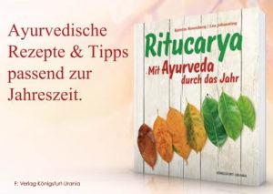 Ritucarya, Ayurveda, Königsfurt-Urania